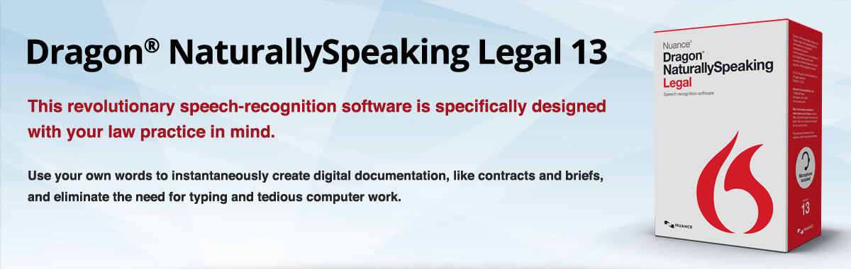 Dragon® NaturallySpeaking Legal 13